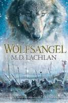 Wolfsangel by M. D. Lachlan