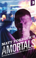 Amortals by Matt Forbeck