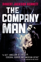 The Company Man by Robert Jackson Bennett