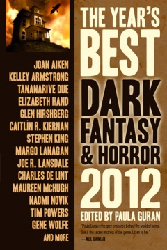The Year's Best Dark Fantasy & Horror 2012 by