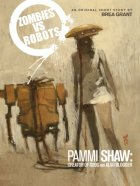 Pammi Shaw: Creator of Gods and Also Blogger by Brea Grant