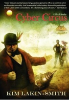 Cyber Circus by Kim Lakin-Smith