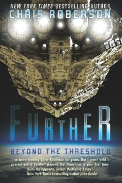 Further: Beyond the Threshold by Chris Roberson