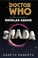 Doctor Who: Shada by Gareth Roberts
