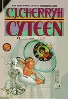 Cyteen by C. J. Cherryh