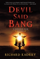 Devil Said Bang by Richard Kadrey
