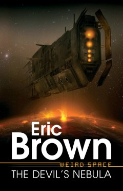 Weird Space: The Devil�s Nebula by Eric Brown