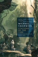 Stations of the Tide by Michael Swanwick
