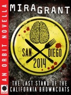 San Diego 2014: The Last Stand of the California Browncoats by Mira Grant