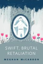 Swift, Brutal Retaliation by Meghan McCarron