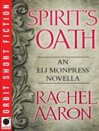 Spirit's Oath by Rachel Aaron