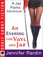 An Evening for Vayl and Jaz by Jennifer Rardin